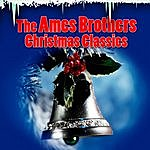 Ames Brothers Christmas Classics