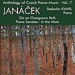 Radoslav Kvapil Anthology Of Czech Piano Music Vol. 7 - Janácek