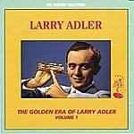Larry Adler The Golden Era Of Larry Adler