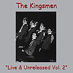 The Kingsmen Live & Unreleased Vol. 2