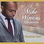 Mike Winans Timeless Noel