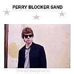 Perry 'Blocker' Sand Perry Blocker Sand (The Very Best Of Vol.2)