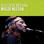 Willie Nelson Discover Beyond