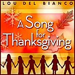 Lou Del Bianco A Song For Thanksgiving