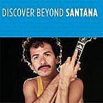 Santana Discover Beyond