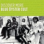 Blue Öyster Cult Discover More