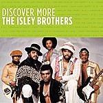 The Isley Brothers Discover More