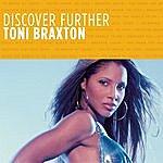 Toni Braxton Discover Further