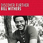 Bill Withers Discover Further