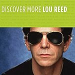 Lou Reed Discover More