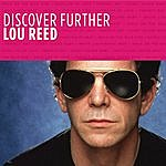 Lou Reed Discover Further