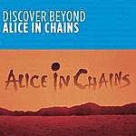 Alice In Chains Discover Beyond