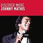 Johnny Mathis Discover More
