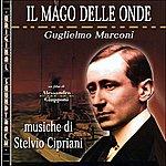 Stelvio Cipriani O.S.T. IL Mago Delle Onde - Guglielmo Marconi