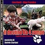 Stelvio Cipriani O.S.T. IL Destino Ha 4 Zampe