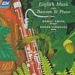 Daniel Smith English Music For Bassoon & Piano