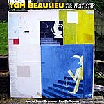 Tom Beaulieu The Next Step