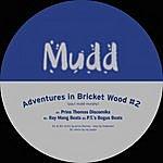 Mudd Adventures In Bricket Wood