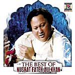 Nusrat Fateh Ali Khan The Best Of Nusrat Fateh Ali Khan