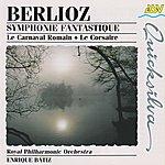 Royal Philharmonic Orchestra Berlioz: Symphonie Fantastique; Le Carnaval Romain; Le Corsaire