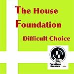 House Foundation Difficult Choice