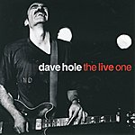 Dave Hole The L:Ive One