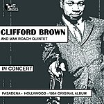 Clifford Brown In Concert Pasadena (Hollywood 1954)