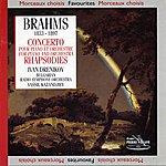 The Bulgarian Radio Symphony Orchestra Brahms : Concerto N°1, Op. 15 Pour Piano & Orchestre Et Rhapsodies, Op. 79