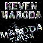 Keven Maroda Maroda Traxx