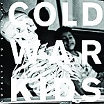 Cold War Kids Loyalty To Loyalty (Deluxe Edition)