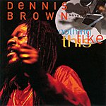 Dennis Brown Nothing Like This