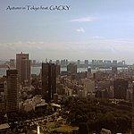 CK Autumn In Tokyo Feat. Gacky