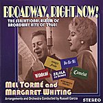 Margaret Whiting Broadway, Right Now!