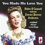 Jimmy Dorsey You Made Me Love You