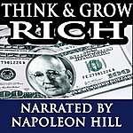 Napoleon Hill Think And Grow Rich - Narrated By Napoleon Hill