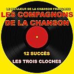 Les Compagnons De La Chanson Les Compagnons De La Chanson (Les Trois Cloches)