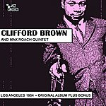 Clifford Brown Clifford Brown, Max Roach Quintet