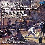 The Nash Ensemble Mozart: Quintet In E-Flat & Trio In E-Flat - Schumann: Märchenerzählungen & Fantasiestücke