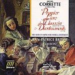 Jean-Patrice Brosse Corrette : Premier Livre De Clavecin, Op. 12 - Divertissements