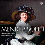 Christian Ivaldi Mendelssohn : Les Trois Sonates Pour Piano