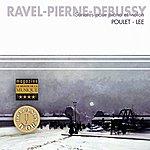 Gérard Poulet Ravel, Pierne, Debussy : Sonates Pour Piano & Violon