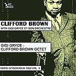Clifford Brown Clifford Brown Sextet, (Paris - Copenhagen 1953, Vol. 3)