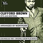 Clifford Brown Clifford Brown Arranged By Montrose (Feat. Jack Montrose) [Plus Bonus Tracks]