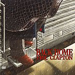 Eric Clapton Back Home (iTunes Edition)