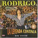 Rodrigo Rodrigo - La Leyenda Continua