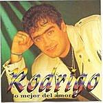 Rodrigo Rodrigo - Lo Mejor Del Amor