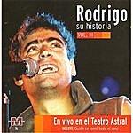 Rodrigo Rodrigo - Su Historia Vol III