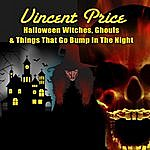 Vincent Price Halloween Witches, Ghouls & Things That Go Bump In The Night