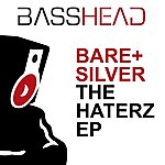 Bare Jr. The Haterz Ep