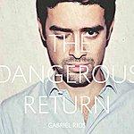 Gabriel Rios The Dangerous Return